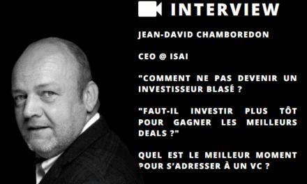 Jean-David Chamboredon & François Santi nous parlent de Venture Capital