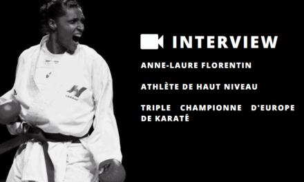 Anne-Laure Florentin, triple championne d'Europe de karaté, nous parle de sa carrière de sportive de haut niveau